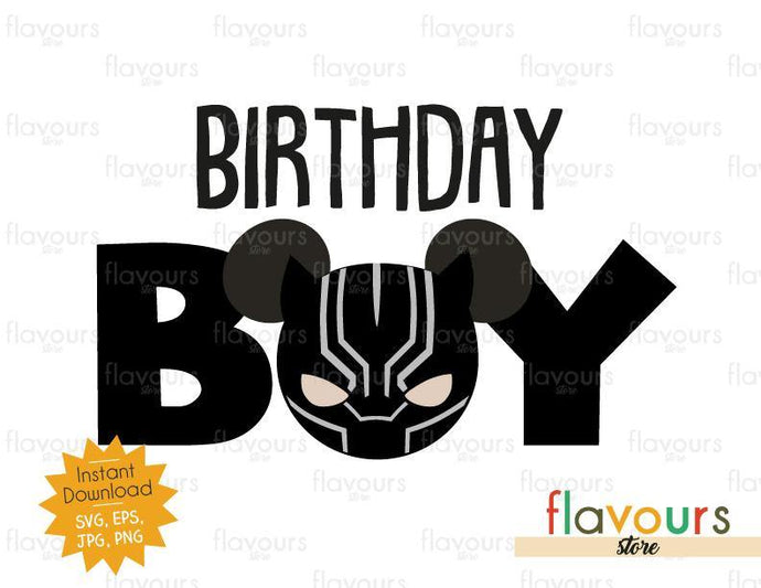 Birthday Boy - Black Panther Ears - Instant Download - SVG FILES