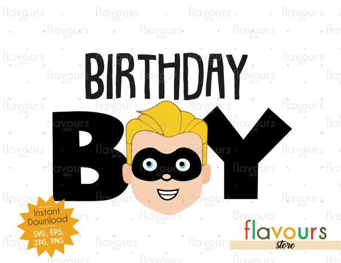 Birthday Boy - Dash - The Incredibles - Instant Download - SVG FILES