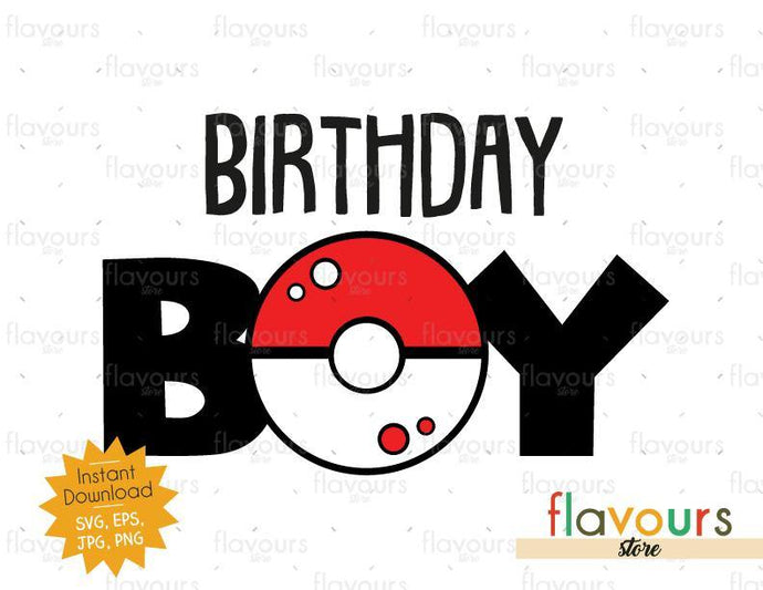 Birthday Boy - Pokeball - Pokemon - Cuttable Design Files