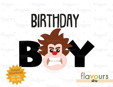 Birthday Boy - Wreck it Ralph - Instant Download - SVG FILES