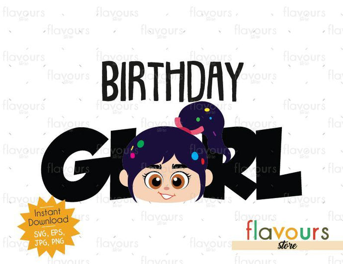 Birthday Girl - Venelope - Wreck it Ralph - Instant Download - SVG FILES