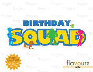 Birthday Squad - Toy Story - Instant Download - SVG FILES