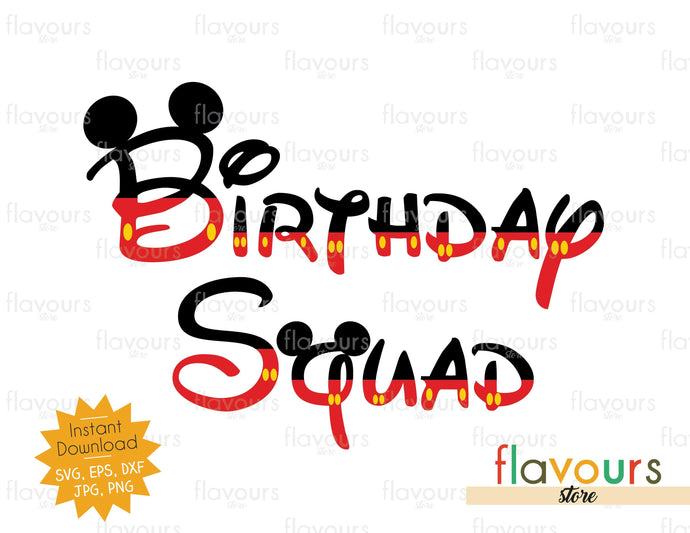 Birthday Squad - Mickey Ears - SVG Cut File
