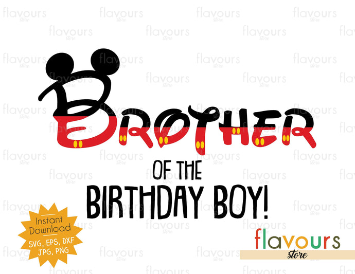Brother Of The Birthday Boy - Mickey Ears - SVG Cut File