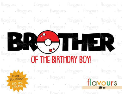 Brother of the Birthday Boy - Pokeball - Pokemon - Cuttable Design Files