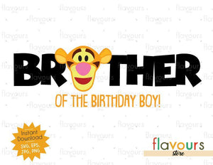 Brother of the Birthday Boy - Tigger - Winnie The Pooh - Cuttable Design Files