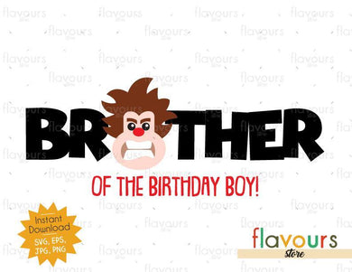 Brother of the Birthday Boy - Wreck it Ralph - Instant Download - SVG FILES