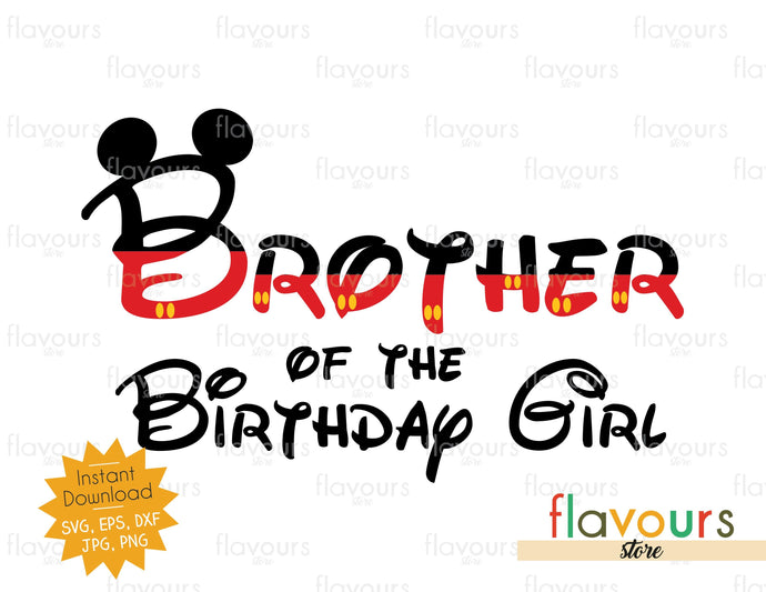 Brother Of The Birthday Girl - Mickey Ears - SVG Cut File