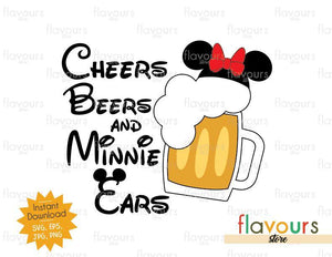 Cheers Beers And Minnie Ears - Disney Epcot - SVG Cut File