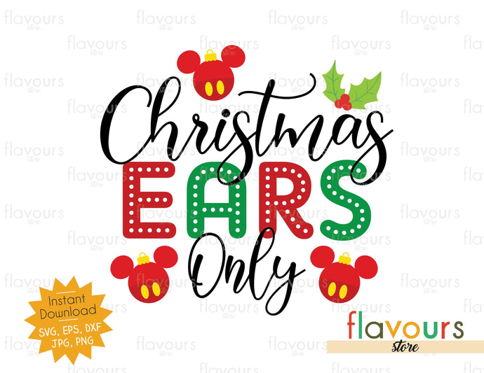 Christmas Ears Only - SVG Cut File