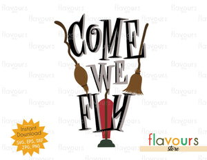 Come We Fly - SVG Cut File