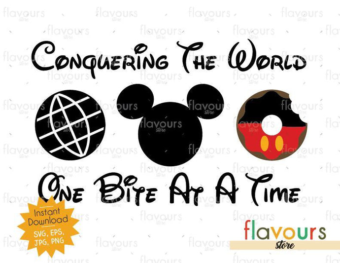 Conquering The World - One Bite At A Time - Mickey Donut - Disney Epcot - SVG Cut File - FlavoursStore