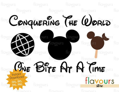 Conquering The World - One Bite At A Time - Mickey Ice Cream - Disney Epcot - SVG Cut File