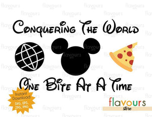 Conquering The World - One Bite At A Time - Mickey Pizza - Disney Epcot - SVG Cut File
