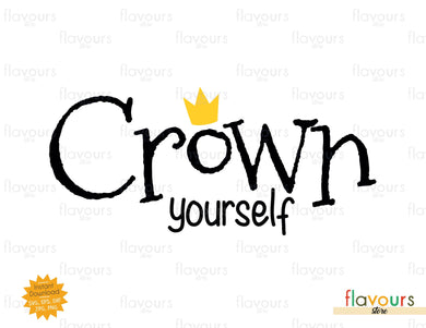 Crown Yourself - SVG Cut File - FlavoursStore