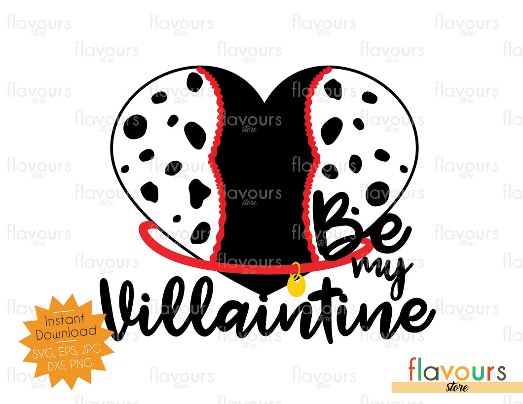 Cruella - Be my Villaintine - SVG Cut File
