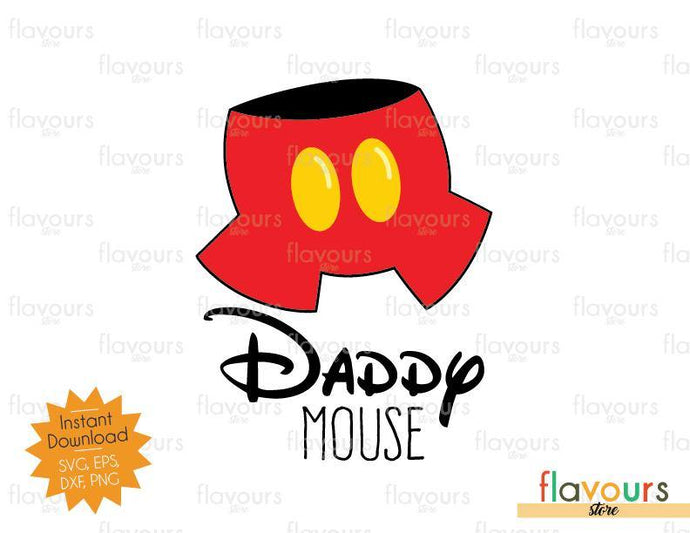 Daddy Mouse - Mickey Inspired - SVG Cut File