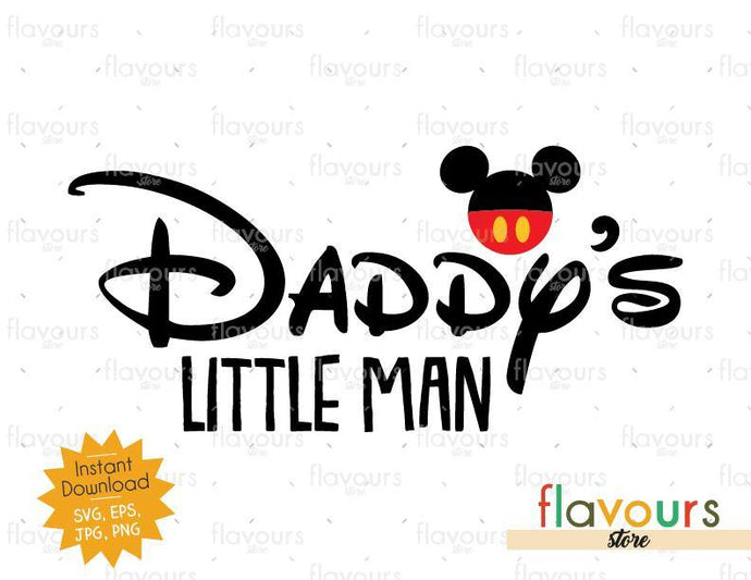 Daddy's Little Man - Mickey Ears - Instant Download - SVG Cut File