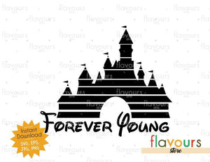 Forever Young - Disney Castle - SVG Cut File