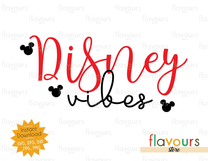 Disney Vibes - Instant Download - SVG Cut File