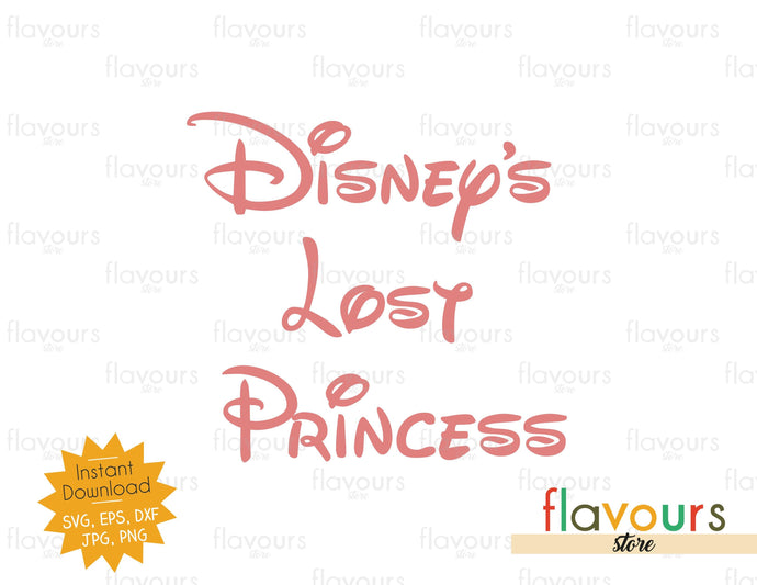 Disney's Lost Princess - SVG Cut Files *FREEBIE*