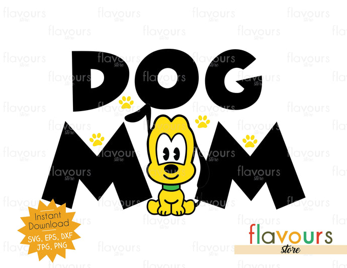 Dog Mom - SVG Cut File