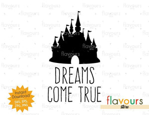 Dreams Come True Disney Castle - SVG Cut File