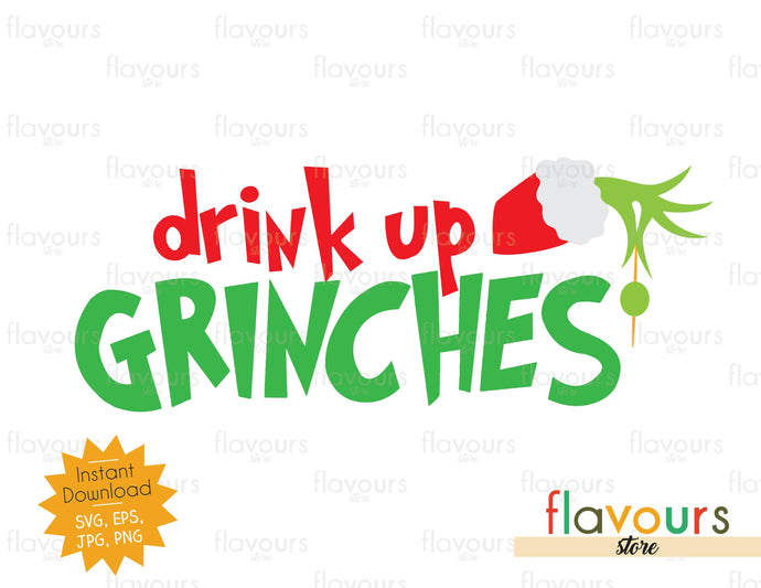 Drink up grinches - SVG Cut File - FlavoursStore