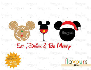 Eat Drink Be Merry Mickey Ears - SVG Cut File