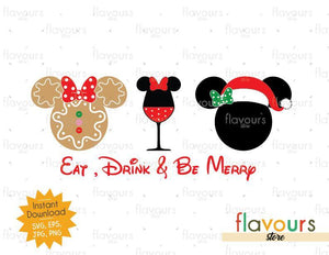 Eat Drink Be Merry Minnie Ears - Disney Christmas - Cuttable Design Files (SVG, EPS, JPG, PNG) For Silhouette and Cricut