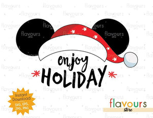 Enjoy Holiday Mickey Ears - Disney Christmas - Cuttable Design Files (SVG, EPS, JPG, PNG) For Silhouette and Cricut