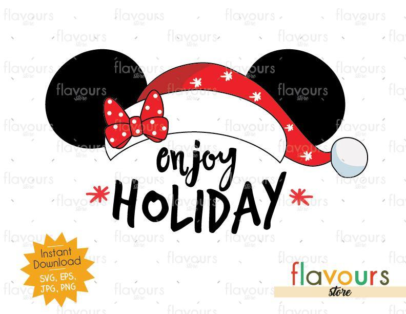 Enjoy Holiday Minnie Ears - Disney Christmas - Cuttable Design Files (SVG, EPS, JPG, PNG) For Silhouette and Cricut