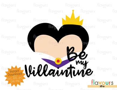 Evil Queen - Be my Villaintine - SVG Cut File