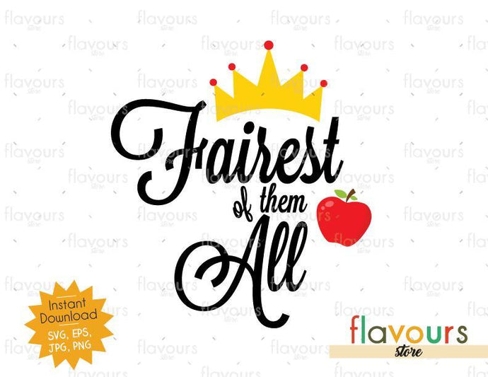 Fairest Of Them All - Snow White - SVG Cut Files