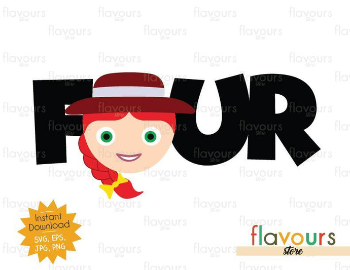 Four - Jessie - Toy Story - Instant Download - SVG FILES