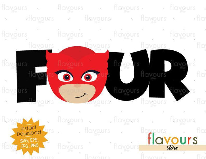 Four - Owlette - Pj Mask - Instant Download - SVG FILES