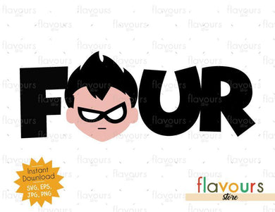 Four - Robin - Teen Titans Go - Instant Download - SVG FILES