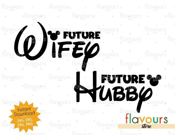 Future Wifey - Future Hubby - Mouse Ears - SVG Cut File