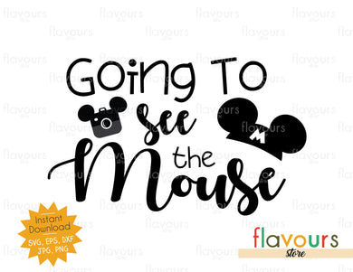 Going To See The Mouse - SVG Cut File - FlavoursStore