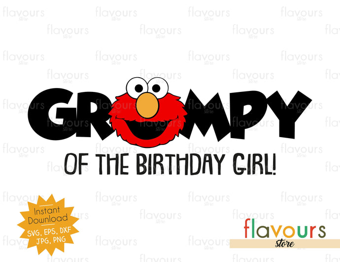 Grampy of the Birthday Girl - Elmo - Sesame Street - Cuttable Design Files