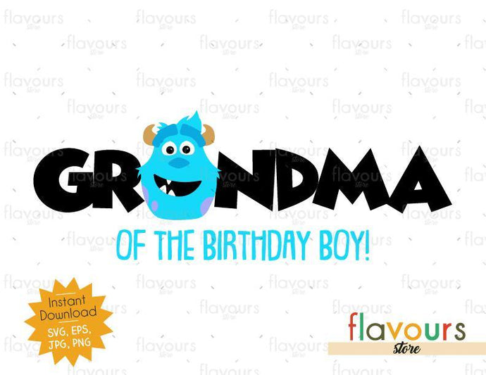 Grandma of the Birthday Boy - Sulley Monsters Inc - Instant Download - SVG FILES