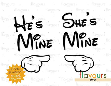 He's Mine and She's mine - Instant Download - SVG Cut File