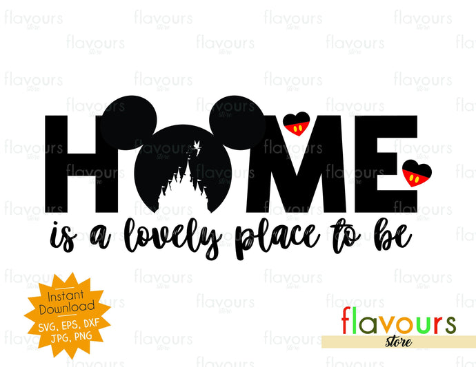 Home is a Lovely Good Place to be - SVG Cut File