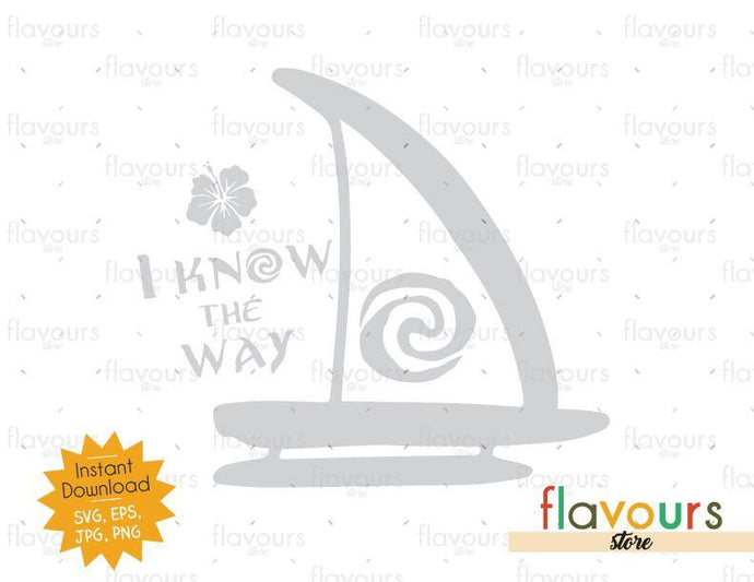 I Know The Way Moana Boat - Moana - Cuttable Design Files