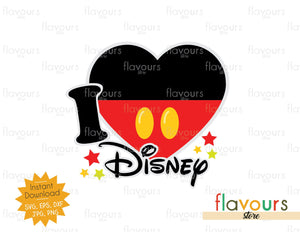 I love Disney - Instant Download - SVG Cut File