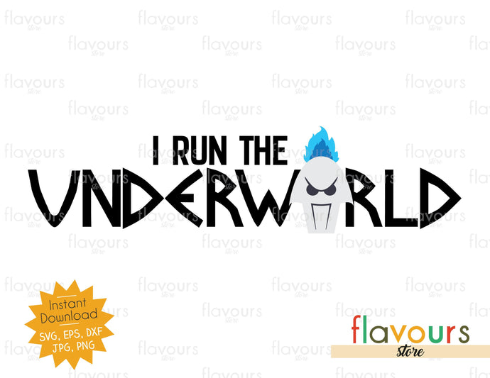 I Run the Underworld - SVG Cut Files