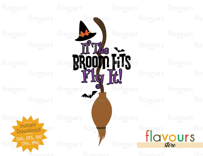 If The Broom Fits Fly It - SVG Cut File - FlavoursStore