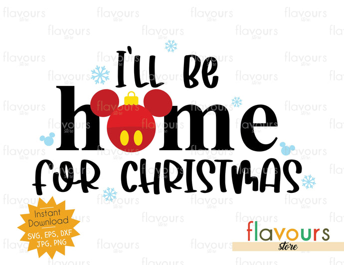 I'll Be Home For Christmas - SVG Cut File