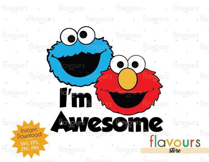 I'm Awesome Elmo And Cookie Monster - Sesame Street - Cuttable Design Files - FlavoursStore