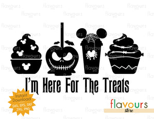 I'm Here For The Treats - Halloween - SVG Cut File